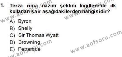Yeni Türk Edebiyatına Giriş 2 Dersi 2013 - 2014 Yılı (Final) Dönem Sonu Sınav Soruları 1. Soru