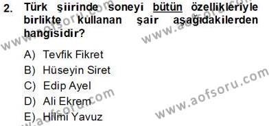 Yeni Türk Edebiyatına Giriş 2 Dersi 2013 - 2014 Yılı (Final) Dönem Sonu Sınav Soruları 2. Soru