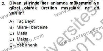 Türk Dili ve Edebiyatı Bölümü 2. Yarıyıl Yeni Türk Edebiyatına Giriş II Dersi 2015 Yılı Bahar Dönemi Ara Sınavı 2. Soru