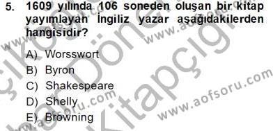 Türk Dili ve Edebiyatı Bölümü 2. Yarıyıl Yeni Türk Edebiyatına Giriş II Dersi 2015 Yılı Bahar Dönemi Ara Sınavı 5. Soru