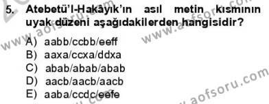 Türk Dili ve Edebiyatı Bölümü 3. Yarıyıl VIII-XIII. Yüzyıllar Türk Edebiyatı Dersi 2013 Yılı Güz Dönemi Dönem Sonu Sınavı 5. Soru