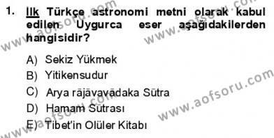 VIII-XIII. Yüzyıllar Türk Edebiyatı Dersi 2012 - 2013 Yılı Ara Sınavı 1. Soru