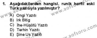VIII-XIII. Yüzyıllar Türk Edebiyatı Dersi 2012 - 2013 Yılı (Final) Dönem Sonu Sınav Soruları 1. Soru
