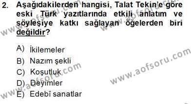 VIII-XIII. Yüzyıllar Türk Edebiyatı Dersi 2014 - 2015 Yılı (Vize) Ara Sınav Soruları 2. Soru