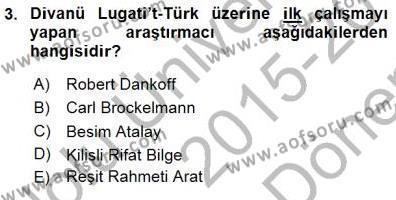 VIII-XIII. Yüzyıllar Türk Edebiyatı Dersi 2015 - 2016 Yılı (Final) Dönem Sonu Sınav Soruları 3. Soru