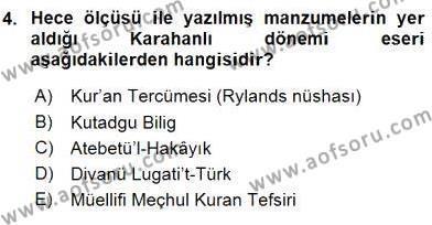 VIII-XIII. Yüzyıllar Türk Edebiyatı Dersi 2016 - 2017 Yılı (Vize) Ara Sınav Soruları 4. Soru