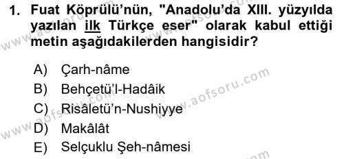 VIII-XIII. Yüzyıllar Türk Edebiyatı Dersi 2018 - 2019 Yılı 3 Ders Sınav Soruları 1. Soru