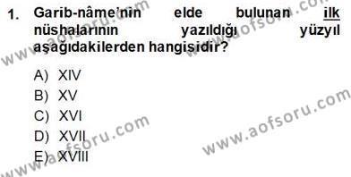 Türk Dili ve Edebiyatı Bölümü 4. Yarıyıl XIV-XV. Yüzyıllar Türk Edebiyatı Dersi 2015 Yılı Bahar Dönemi Dönem Sonu Sınavı 1. Soru