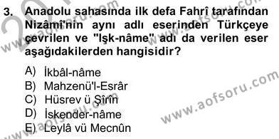 XIV-XV. Yüzyıllar Türk Edebiyatı Dersi 2012 - 2013 Yılı (Vize) Ara Sınav Soruları 3. Soru
