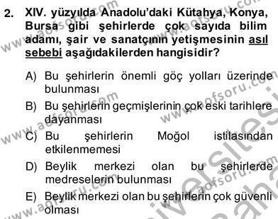 XIV-XV. Yüzyıllar Türk Edebiyatı Dersi 2013 - 2014 Yılı Ara Sınavı 2. Soru