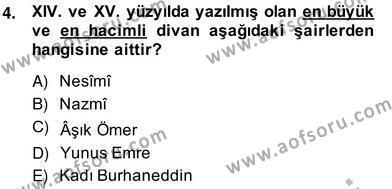XIV-XV. Yüzyıllar Türk Edebiyatı Dersi 2013 - 2014 Yılı Ara Sınavı 4. Soru