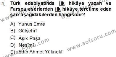 XIV-XV. Yüzyıllar Türk Edebiyatı Dersi 2014 - 2015 Yılı (Vize) Ara Sınav Soruları 1. Soru