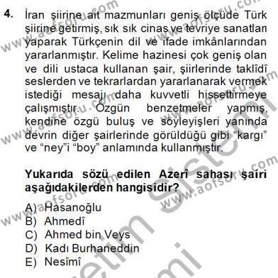 XIV-XV. Yüzyıllar Türk Edebiyatı Dersi 2014 - 2015 Yılı (Vize) Ara Sınav Soruları 4. Soru
