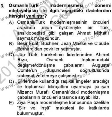Türk Dili ve Edebiyatı Bölümü 3. Yarıyıl Tanzimat Dönemi Türk Edebiyatı I Dersi 2013 Yılı Güz Dönemi Dönem Sonu Sınavı 3. Soru