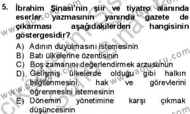 Türk Dili ve Edebiyatı Bölümü 3. Yarıyıl Tanzimat Dönemi Türk Edebiyatı I Dersi 2013 Yılı Güz Dönemi Dönem Sonu Sınavı 5. Soru
