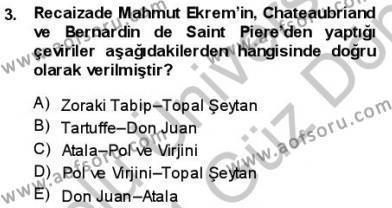 Tanzimat Dönemi Türk Edebiyatı 1 Dersi 2013 - 2014 Yılı Dönem Sonu Sınavı 3. Soru