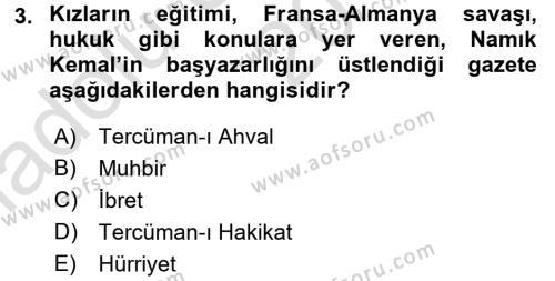 Tanzimat Dönemi Türk Edebiyatı 1 Dersi 2017 - 2018 Yılı (Vize) Ara Sınav Soruları 3. Soru