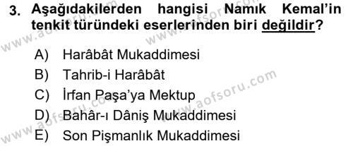 Tanzimat Dönemi Türk Edebiyatı 1 Dersi 2017 - 2018 Yılı (Final) Dönem Sonu Sınav Soruları 3. Soru