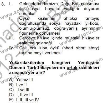 Türk Dili ve Edebiyatı Bölümü 4. Yarıyıl Tanzimat Dönemi Türk Edebiyatı II Dersi 2013 Yılı Bahar Dönemi Dönem Sonu Sınavı 3. Soru