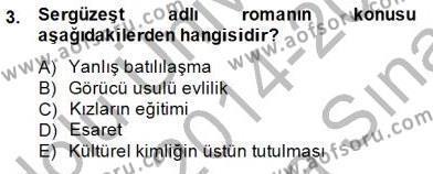 Türk Dili ve Edebiyatı Bölümü 4. Yarıyıl Tanzimat Dönemi Türk Edebiyatı II Dersi 2015 Yılı Bahar Dönemi Ara Sınavı 3. Soru