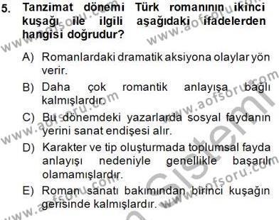 Türk Dili ve Edebiyatı Bölümü 4. Yarıyıl Tanzimat Dönemi Türk Edebiyatı II Dersi 2015 Yılı Bahar Dönemi Ara Sınavı 5. Soru