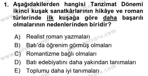 Tanzimat Dönemi Türk Edebiyatı 2 Dersi 2017 - 2018 Yılı (Vize) Ara Sınav Soruları 1. Soru