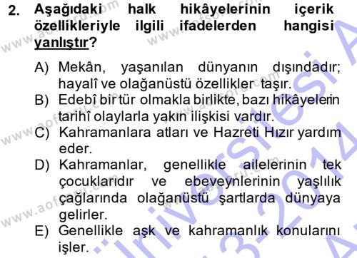 Türk Dili ve Edebiyatı Bölümü 3. Yarıyıl Halk Hikayeleri Dersi 2014 Yılı Güz Dönemi Ara Sınavı 2. Soru