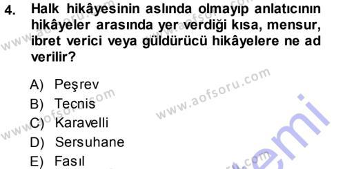 Halk Hikayeleri Dersi 2013 - 2014 Yılı Ara Sınavı 4. Soru