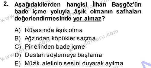 Türk Dili ve Edebiyatı Bölümü 3. Yarıyıl Halk Hikayeleri Dersi 2014 Yılı Güz Dönemi Dönem Sonu Sınavı 2. Soru
