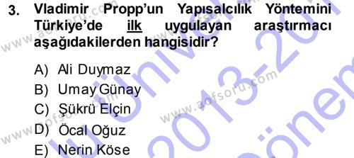 Türk Dili ve Edebiyatı Bölümü 3. Yarıyıl Halk Hikayeleri Dersi 2014 Yılı Güz Dönemi Dönem Sonu Sınavı 3. Soru