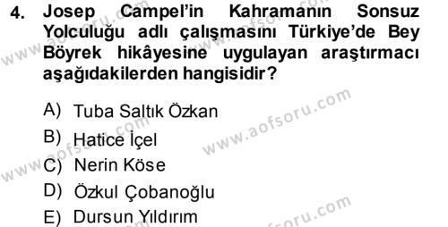 Türk Dili ve Edebiyatı Bölümü 3. Yarıyıl Halk Hikayeleri Dersi 2014 Yılı Güz Dönemi Dönem Sonu Sınavı 4. Soru