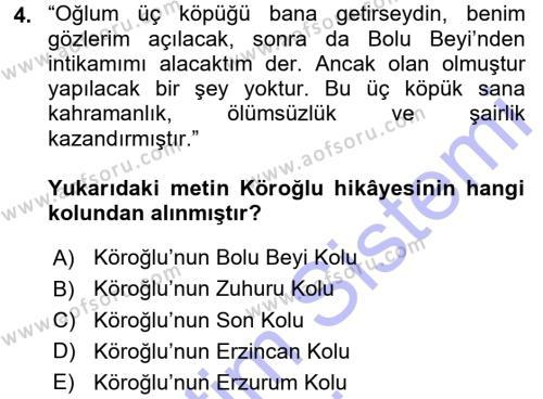 Türk Dili ve Edebiyatı Bölümü 3. Yarıyıl Halk Hikayeleri Dersi 2016 Yılı Güz Dönemi Dönem Sonu Sınavı 4. Soru