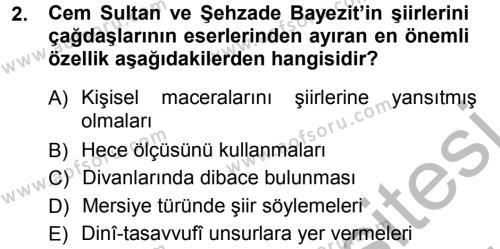 XVI. Yüzyıl Türk Edebiyatı Dersi 2012 - 2013 Yılı (Vize) Ara Sınav Soruları 2. Soru