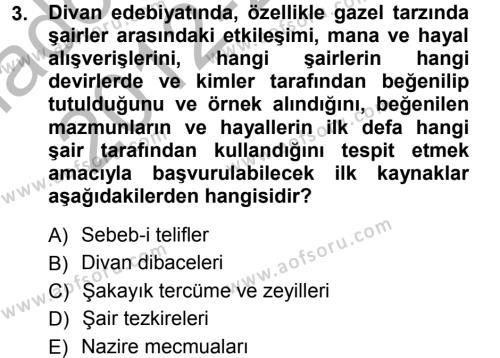 XVI. Yüzyıl Türk Edebiyatı Dersi 2012 - 2013 Yılı (Vize) Ara Sınav Soruları 3. Soru