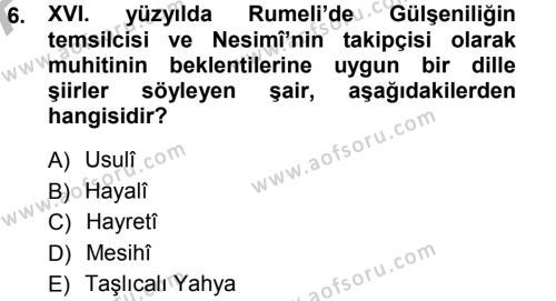 XVI. Yüzyıl Türk Edebiyatı Dersi Ara Sınavı Deneme Sınav Soruları 6. Soru