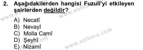 XVI. Yüzyıl Türk Edebiyatı Dersi 2012 - 2013 Yılı Dönem Sonu Sınavı 2. Soru