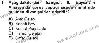 XVI. Yüzyıl Türk Edebiyatı Dersi 2012 - 2013 Yılı Tek Ders Sınav Soruları 1. Soru