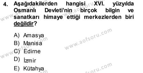 XVI. Yüzyıl Türk Edebiyatı Dersi 2013 - 2014 Yılı Ara Sınavı 4. Soru