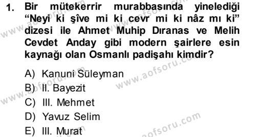 XVI. Yüzyıl Türk Edebiyatı Dersi 2013 - 2014 Yılı (Final) Dönem Sonu Sınav Soruları 1. Soru