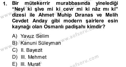 XVI. Yüzyıl Türk Edebiyatı Dersi 2013 - 2014 Yılı Tek Ders Sınavı 1. Soru