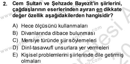 XVI. Yüzyıl Türk Edebiyatı Dersi 2013 - 2014 Yılı Tek Ders Sınavı 2. Soru