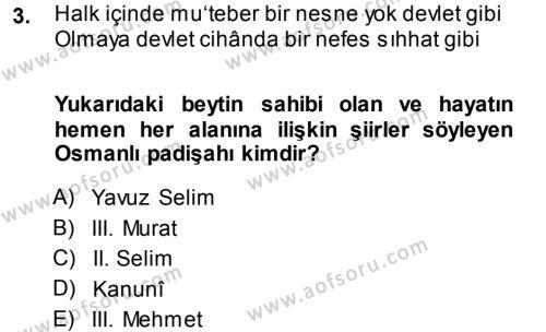 XVI. Yüzyıl Türk Edebiyatı Dersi 2013 - 2014 Yılı Tek Ders Sınavı 3. Soru