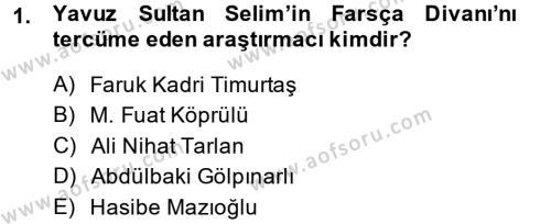 XVI. Yüzyıl Türk Edebiyatı Dersi 2014 - 2015 Yılı (Vize) Ara Sınav Soruları 1. Soru