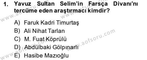 XVI. Yüzyıl Türk Edebiyatı Dersi 2014 - 2015 Yılı (Final) Dönem Sonu Sınav Soruları 1. Soru