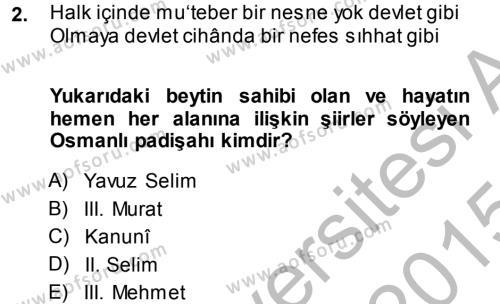 XVI. Yüzyıl Türk Edebiyatı Dersi 2014 - 2015 Yılı (Final) Dönem Sonu Sınav Soruları 2. Soru