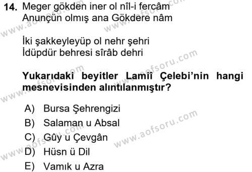 XVI. Yüzyıl Türk Edebiyatı Dersi Dönem Sonu Sınavı Deneme Sınav Soruları 14. Soru