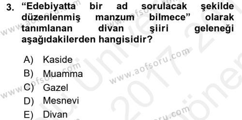 XVI. Yüzyıl Türk Edebiyatı Dersi 2017 - 2018 Yılı (Final) Dönem Sonu Sınav Soruları 3. Soru