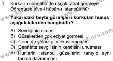 Türk Dili ve Edebiyatı Bölümü 6. Yarıyıl XVII. Yüzyıl Türk Edebiyatı Dersi 2013 Yılı Bahar Dönemi Ara Sınavı 1. Soru