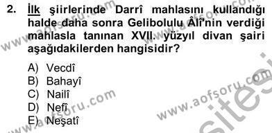 Türk Dili ve Edebiyatı Bölümü 6. Yarıyıl XVII. Yüzyıl Türk Edebiyatı Dersi 2013 Yılı Bahar Dönemi Ara Sınavı 2. Soru