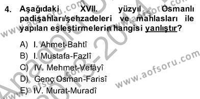 Türk Dili ve Edebiyatı Bölümü 6. Yarıyıl XVII. Yüzyıl Türk Edebiyatı Dersi 2014 Yılı Bahar Dönemi Ara Sınavı 4. Soru